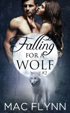 Book Cover: Falling For A Wolf #2