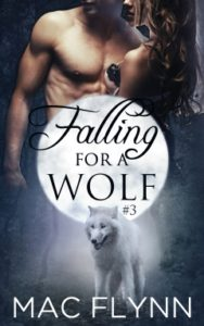 Book Cover: Falling For A Wolf #3