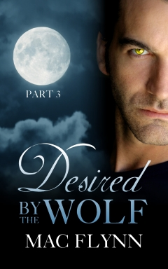 Book Cover: Desired By the Wolf #3