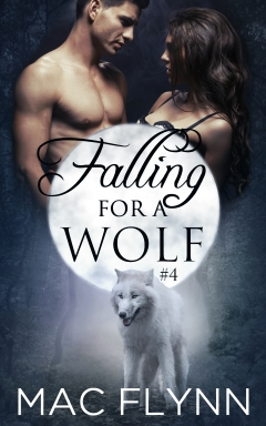 Book Cover: Falling For A Wolf #4