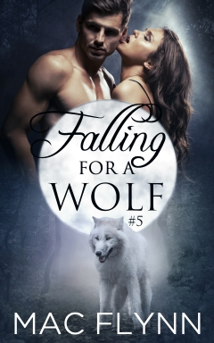 Book Cover: Falling For A Wolf #5