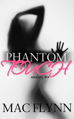 Book Cover: Phantom Touch #3