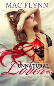 Book Cover: Unnatural Lover #6